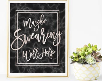 Dorm decor Maybe Swearing Will Help roommate gift Black marble colleague Woman Gift idea Rose gold coworker gift Cubicle decor  idm61