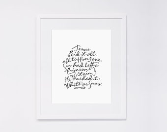 """Jesus Paid It All (All to Him I Owe)  