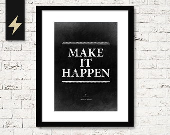 Make it happen, Motivational Poster, Inspiring Wall Decor, Fitness wall decoration, Words of Wisdom, Office decor, Instant Download