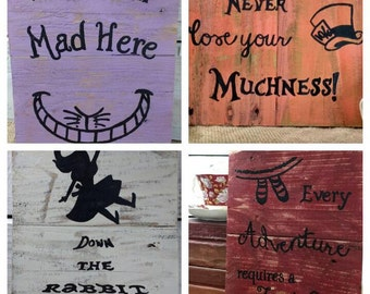 Alice in Wonderland Art, Alice in wonderland pallet board signs, Mad hatter art, Cheshire Cat Art, Dinsey inspired pallet board signs
