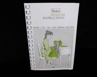 Vintage original MANUAL Sears KENMORE Zig Zag Sewing Machine MODEL 1755 Circa 1950s-60s