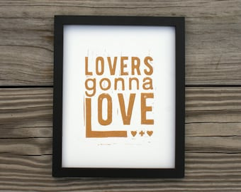 """Lovers Gonna Love 8x10"""" gold on white print"""