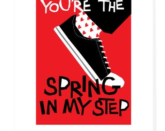 Valentines Card You're the spring in my step type hand lettered type black sneaker greeting card