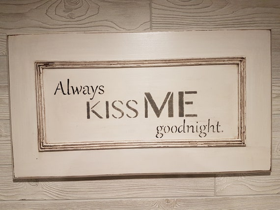 Wall Word Sign Always Kiss Me Goodnight on Unique