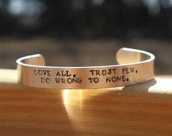 William Shakespeare - All's Well That Ends Well Literary Quote Metal Stamped Cuff Bracelet - Love All, Trust Few, Do Wrong to None -