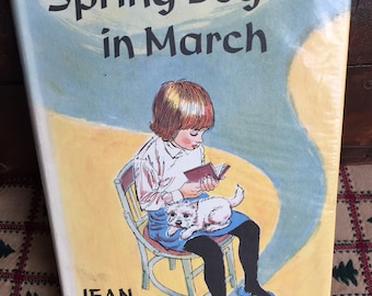 Vintage Childrens Book, Spring Begins in March, Jean Little, Illustrated Childrens Book, Homeschooling Homeschool, 1966 Vintage Library Book