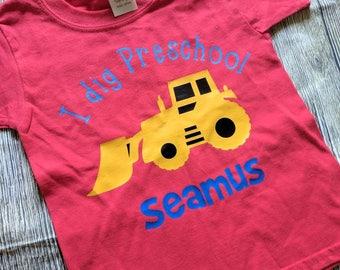 Boys back to school shirt, I dig preschool shirt, boys first day of school shirt, customized construction shirt, I dig Pre-K shirt