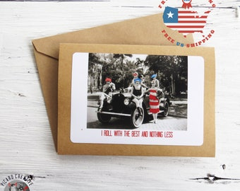 Funny Friendship Greeting Card. I Roll with the Best and Nothing Less- Kraft Card Stock- Blank inside with envelope FREE US SHIPPING