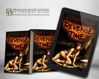 "Premade Digital eBook Book Cover Design ""Revenge Time"""