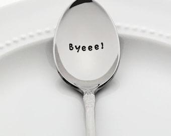 Byeee!   (inspiré par le meurtre préféré mon podcast)   MFM   Estampillé cuillère en acier inoxydable
