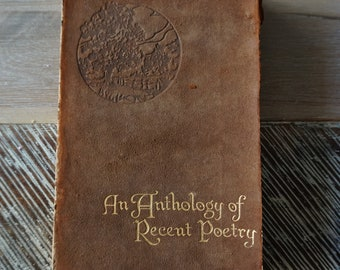 An Anthology of Recent Poetry (Compiled by L. D'O Walters) 1921 Edition.