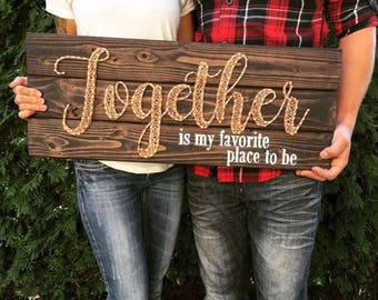 Together is my favorite place to be-copper wire sign