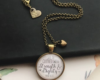 """She is Clothed with Strength & Dignity Proverbs 31:25- Christian Faith Glass Pendant Necklace - Bronze- 30"""" Adjustable Chain"""