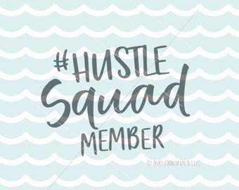 Hustle SVG Boss SVG File. Cricut Explore & more. Hustle Boss Girl Boss Middle Name Slay Goal Hustle Squad SVG