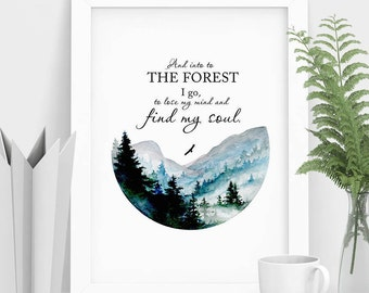 Watercolor Forest Print Wilderness Wall Art Forest Painting Woodland Quotes Forest Wall Print Misty Forest Evergreen Tree Art Print Nature