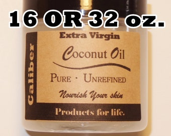 Extra Virgin Coconut Oil 16 OR 32 oz., Organic & Pure, Highest Quality + FAST SHIPPING - 1 Pound Size in Vapor Lock Tub
