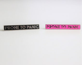"Prone to Panic Black or Hot Pink Silver Pin // 1.5"" hard enamel lapel pin, mental health awareness"