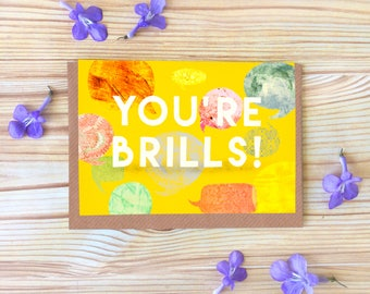 You're Brills Greetings Card, Illustrated Typography Card, Blank Inside