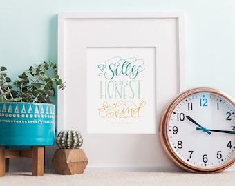 be silly be honest be kind (cool colors) hand lettered print// kids decor // nursery decor // ralph waldo emerson quote