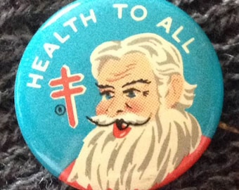 1961 Vintage Santa Claus Christmas Health to All Pin Back Button