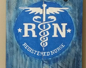 RN Registered Nurse hand painted sign on reclaimed wood