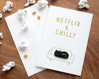 Netflix and Chill Lapel Pin Card // any occasion card / friend card / significant other card / gold foil / chill cat / black cat enamel pin