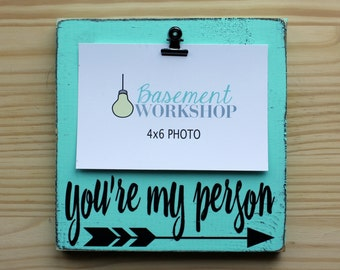 You're my Person Wood Photo block - photo display - picture frame - photo block - friend picture frame - best friend - bridesmaid gift