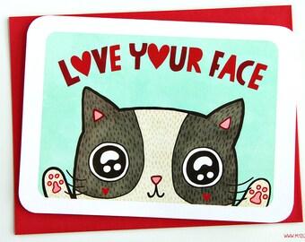 Love Your Face - valentine card friend valentine card romantic valentine card funny valentine cat lover valentine card her anniversary card
