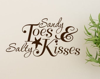 Sandy Toes and Salty Kisses 25X15  Beach Decor Decal wall Quote words with Starfish and Ampersand wedding