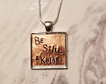 Be Still and Know Square Pendant Copper Necklace