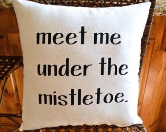 READY TO SHIP!  Mistletoe Christmas Pillow - Holiday Pillow - Christmas Decor - Christmas Pillow - Winter Decor - Throw Pillow