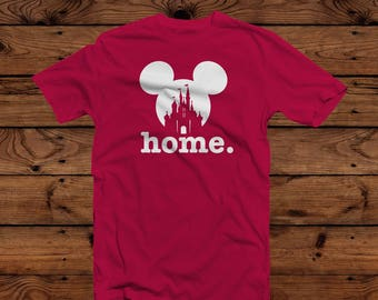 Disney Home T-Shirt - Hanes 50/50 T-Shirt - Disney Vacation - Can Be Customized
