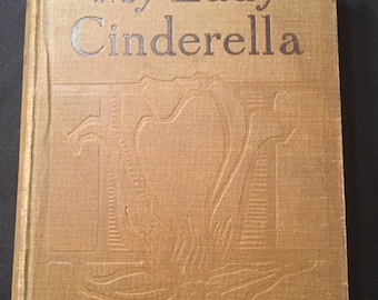 My Lady Cinderella by Mrs. C.N. Williamson
