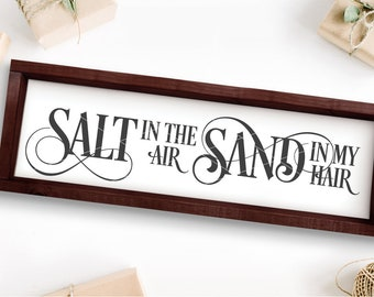 Salt In the Air Sand In My Hair Svg File - Beach SVG Files for Cricut - Commercial use Clipart - Beach Svg For Silhouette Cameo, Eps Png Dxf
