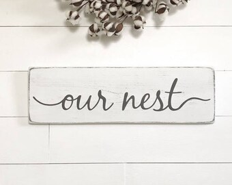 """Our nest sign 