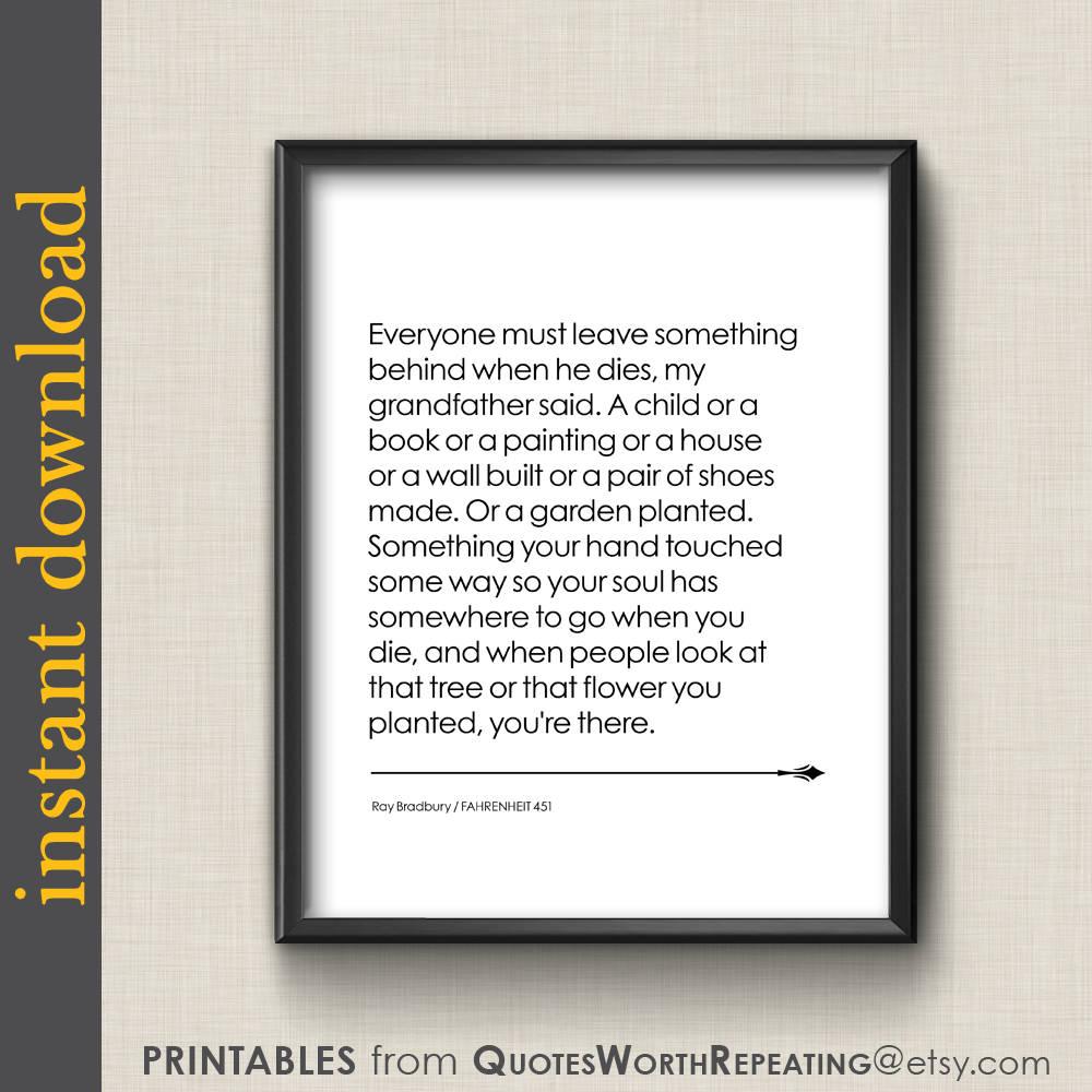 Quotes From Fahrenheit 451 Ray Bradbury Quote Printable Quote Fahrenheit 451 Dorm Wall