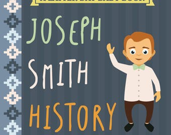 Joseph Smith History Board Book