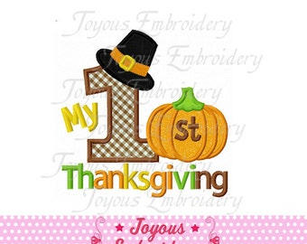 Instant Download My 1st Thanksgiving Applique Machine Embroidery Design NO:1388