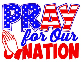 Pray for Our Nation SVG File