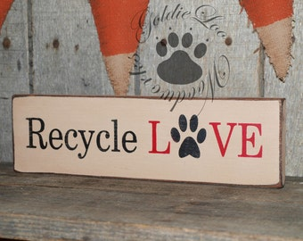 Recycle Love, Word Art, Primitive Wood Wall Sign, Typography, SubwayArt, Handmade