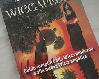 Wiccapedia. A complete guide to modern Wicca and the new Angelica Wicca.