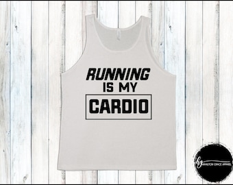 Running is my Cardio Men's Gym Shirt Men Gym Tank Men's Workout Shirt Men's Lifting Shirt Men's Cutoff Gym Shirt Workout