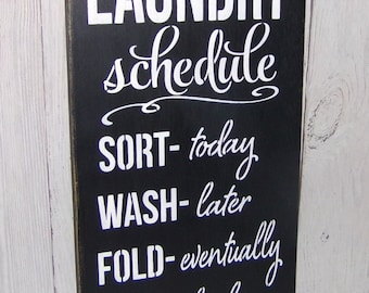 Laundry Schedule Iron Ha Ha! Laundry Sign, Laundry Room Decor, Funny Laundry Sign, Laundry Room Sign, Black Laundry Sign