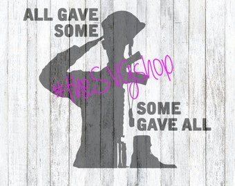 All Gave Some Some Gave All SVG, DXF, and PNG File