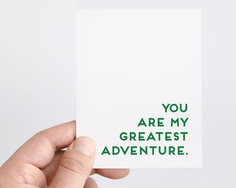 Love Card | You Are My Greatest Adventure | Anniversary Card | To My Bride Card | To My Groom Card | Travel Card | Adventure Print