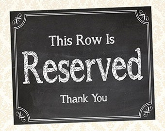 Reserved Seating Sign, Printable This Row Is Reserved Seat Sign, Ceremony Signage, Chalkboard Church Signs, 5x7 and 8x10