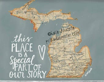 This Place is a Special Part of Our Story Michigan