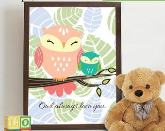 Owl Print, Owl always love you, Owl art, owl quote, Owl Nursery, Owl family, Nursery Print, Item 030