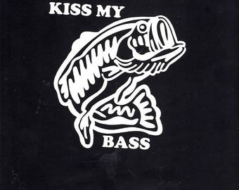 Fishing kiss my bass fish decal sticker - 433-