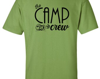 The Camp Crew - Camping - Adult Unisex Tshirt